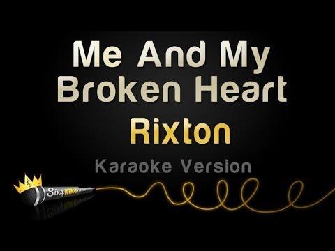 Rixton - Me And My Broken Heart (Karaoke Version)