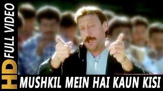 Mushkil Mein Hai Kaun Kisi Ka | S. P. Balasubrahmanyam | Angaar 1992 Songs | Jackie Shroff