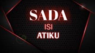 SADA ISI ATIKU By ALISTER C.(FIRST SINGLE)