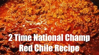2005 & 2009 National Champion Red Chili Recipe - How to make a Red Chili