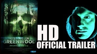 MISSING IN GREENWOOD Official Trailer (2018) Horror