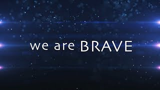 We Are Brave with Lyrics (Shawn McDonald)