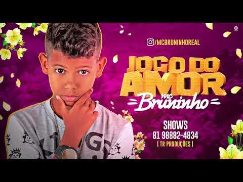 Xxx Mp4 MC BRUNINHO JOGO DO AMOR BATIDÃO ROMÂNTICO 3gp Sex