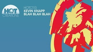 Kevin Knapp - Blah Blah Blah