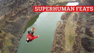 Outstanding Superhuman Feats!