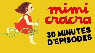 Mimi Cracra - 30min d