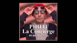 PHIFI1 - La Concierge (99 BPM Version) - Funny Music Audio 2018