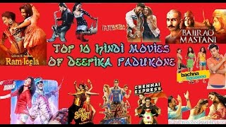 Top 10 Deepika Padukone Movies