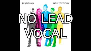 Pentatonix - New Year's day (NO LEAD VOCAL)
