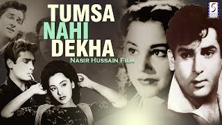 Tumsa Nahin Dekha l Hindi Full Classic Movie l Shammi Kapoor, Ameeta, Pran l 1957