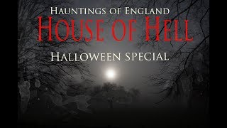 The Haunted House Of Hell - Paranormal Adventures - Halloween Ghost Video