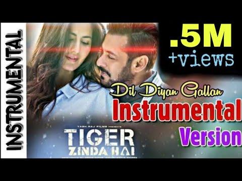 Xxx Mp4 Dil Diya Gallan Instrumental Version Tiger Zinda Hai Salman Khan Atif Aslam Katrina 3gp Sex