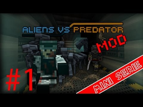 Alien vs Predator | Minecraft MOD | Ep. 1