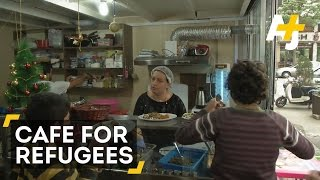 Refugees And The Homeless Eat For Free At This Cafe
