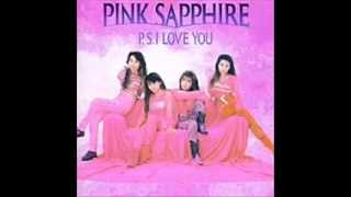 Pink Sapphire - P.S. I Love You (full album)