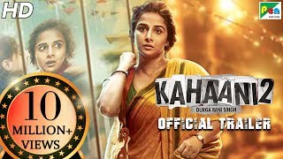 Kahaani 2 - Durga Rani Singh | Official Trailer | Vidya Balan | Arjun Rampal | Sujoy Ghosh