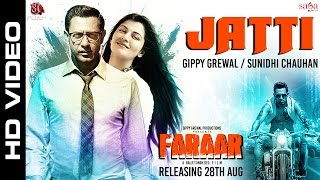 Jatti ਜੱਟੀ | Gippy Grewal | Sunidhi Chauhan | Faraar (ਫ਼ਰਾਰ) | New Punjabi Songs 2015 - Sagahits