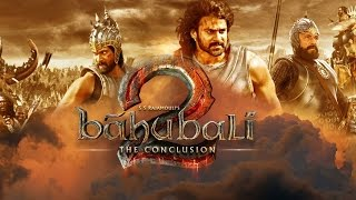 Bahubali 2 - The Conclusion | Full Movie Download | 2017