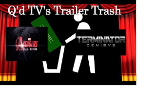 Q'd TV's Trailer Trash: Avengers: Age of Ultron vs Terminator Genisys