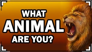 What ANIMAL Are You? (Personality Test With Animals)