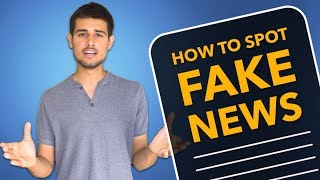 How to identify Fake News in India   By Dhruv Rathee