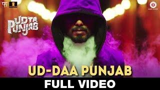 Ud-daa Punjab - Full Video | Udta Punjab | Vishal Dadlani & Amit Trivedi | Shahid Kapoor