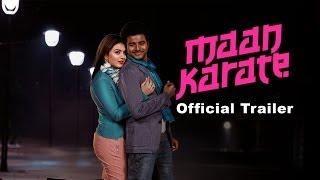 Maan Karate Official Trailer