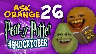 Annoying Orange - Ask Orange #26: Pear-y Potter! #Shocktober