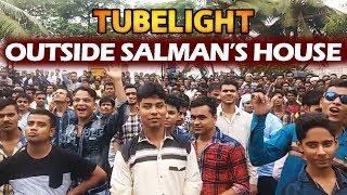 TUBELIGHT Craze Outside Salman