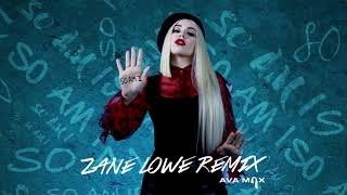 Ava Max - So Am I (Zane Lowe Remix) [Official Audio]