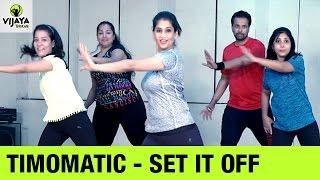 TIMOMATIC - Set It Off   Zumba Dance Workout on SET IT OFF Song   Choreographed By Vijaya Tupurani