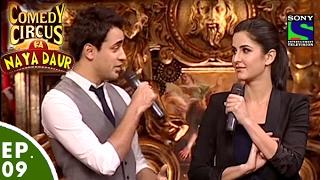 Comedy Circus Ka Naya Daur - Ep 9 - Imran Khan, Katrina Kaif as Special Guests