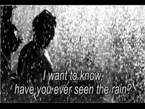 Have You Ever Seen The Rain - Creedence Clearwater Revival - letra  lyrics