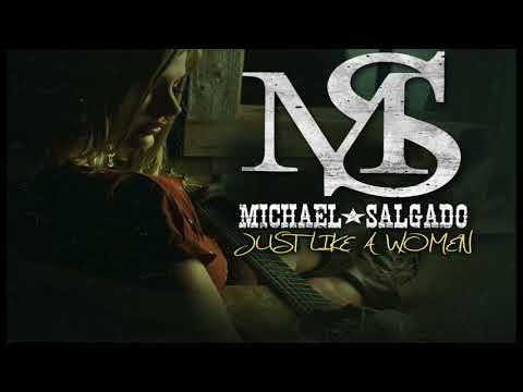 Michael Salgado Just Like A woman COUNTRY