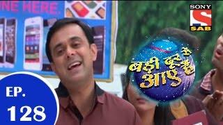 Badi Door Se Aaye Hain - बड़ी दूर से आये है - Episode 128 - 4th December 2014