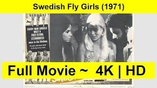 Swedish Fly Girls FULL MOVIE