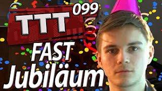 fast Jubiläum mit Highlights/Rückblicken | TTT mit SPIN 099 | DAS SOLLTE FOLGE 100 SEIN!