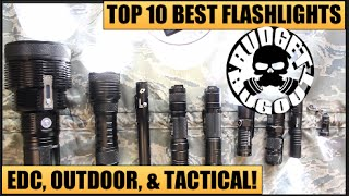 Top 10 Best Flashlights | EDC [Everyday Carry], Outdoor, & Tactical -- All Price Ranges