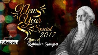 Best of Rabindra Sangeet  | New Year Special 2017 | Bangal Audio Jukebox