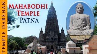 Mahabodhi Temple - Patna | Bodhgaya, Bihar | Indian Temple Tours
