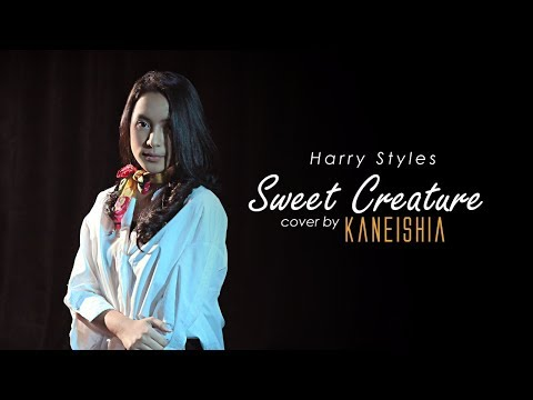 Harry Styles - Sweet Creature (Cover By Kaneishia Yusuf )