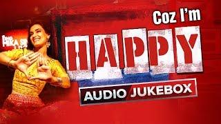 Coz I'm Happy | Audio JukeBox