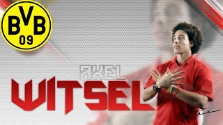 ● Axel Witsel ● Welcome To Borussia Dortmund● Tackles Dribbling & Assists ●