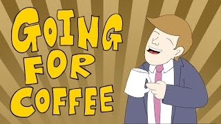 """""""A SONG ABOUT COFFEE"""""""
