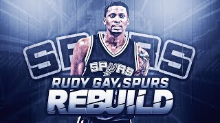 RUDY GAY SAN ANTONIO SPURS REBUILD!