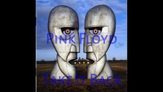 Pink Floyd- Take It Back (subtitulada en español)