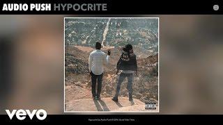 Audio Push - Hypocrite (Audio)