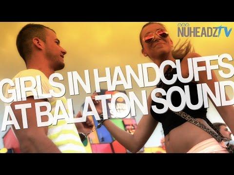 Girls In Handcuffs At Balaton Sound   NuHeadzTV