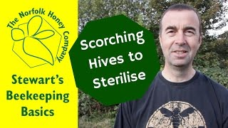 Beekeeping Basics - Sterilising Bee Hives using a Gas Torch - The Norfolk Honey Co.