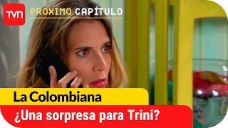 ¿Una sorpresa para Trinidad? | Avance La Colombiana - E33